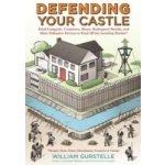 Defending Your Castle - Gurstelle William
