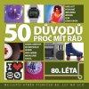 Various: 50 Důvodů proč mít rád 80. léta 3CD