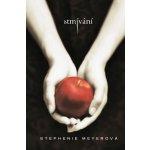 Stmívání - Stephenie Meyerová