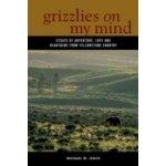 Grizzlies On My Mind - Leach Michael W.