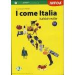 I come Italia - italské reálie - Cremonesi G., Bellini P.