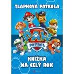 Tlapková patrola - Knížka na celý rok - Spin Master PAW Productions Inc.