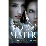 Proroctví sester