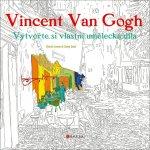 Vincent van Gogh: Vytvořte si vlastní umělecká díla - Kolekt...