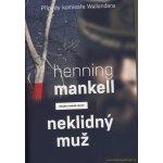 Neklidný muž - Mankell Henning