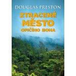 Ztracené město opičího boha - Douglas Preston