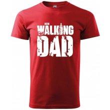 Bezvatriko.cz 0273 Vtipné tričko pro tatínka New Walking Dad Červená