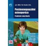Postmenopauzální osteoporóza - Prof. MUDr. Petr Broulík, DrSc