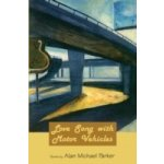 Love Song with Motor Vehicles - Parker Alan Michael