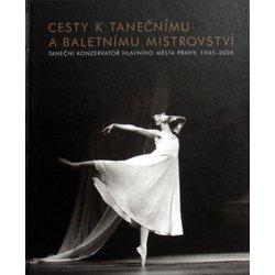 Cesty k tanečnímu a baletnímu mistrovství Jana Hošková