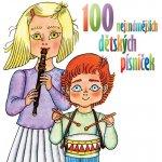 Various Artists - 100 NEJZNAMEJSICH DETSKYCH PISNICEK