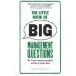 Little Book of Big Management Questions - McGrath Jim
