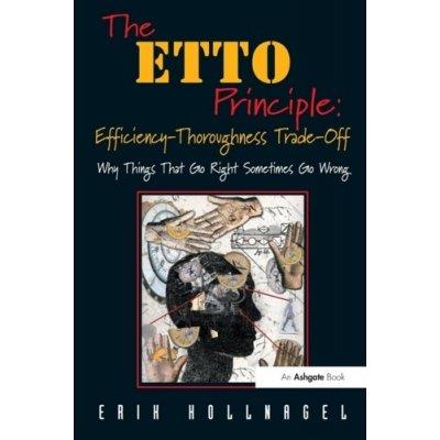 The ETTO Principle - thoro - E. Hollnagel Efficiency