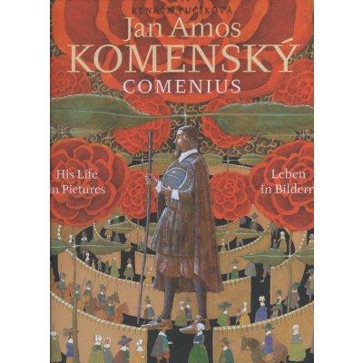 Jan Amos Komenský -- Comenius - Renáta Fučíková