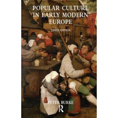 Popular Culture in Early Modern Europe - P. Burke
