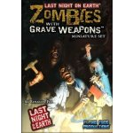FFP Last Night on Earth: Zombies with Grave Weapons