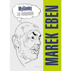 Myšlenky za volantem - Marek Eben