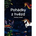 Pohádky z hvězd - Vladislav Slezák