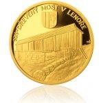 Česká mincovna Zlatá mince 5000 Kč 2013 Dřevěný most v Lenoře
