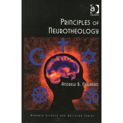 Principles of Neurotheology - A. Newberg