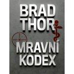 Mravní kodex - Brad Thor