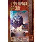New Space Opera - editoři Gardner Dozois, Jonathan Strahan