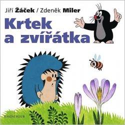 Krtek a jeho svět 1 - Krtek a zvířátka - Miler Zdeněk, Žáček Jiří