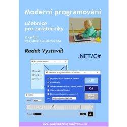 Moderní programování – učebnice pro začátečníky - Radek Vystavěl