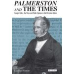 Palmerston and the Times - Fenton Laurence