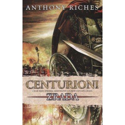 Centurioni: Zrada