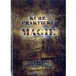 Kurz praktické magie - Jozef Karika