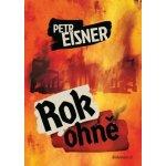 Rok ohně - Petr Eisner