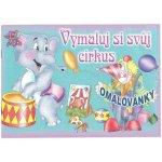 Omalovánky A5 Vymaluj si svůj cirkus
