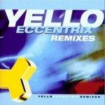 Yello: Eccentrix - remixes CD