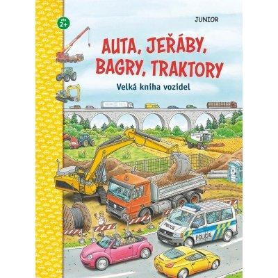 Auta, jeřáby, bagry, traktory - Velká kniha vozidel