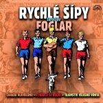 Rychlé šípy Box 3 - Foglar - 3CD