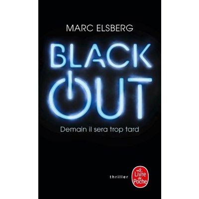 Elsberg Marc - Black-out : Demain il sera trop tard