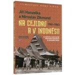 Jiří Hanzelka a Miroslav Zikmund na Cejlonu a v Indonésii 2DVD