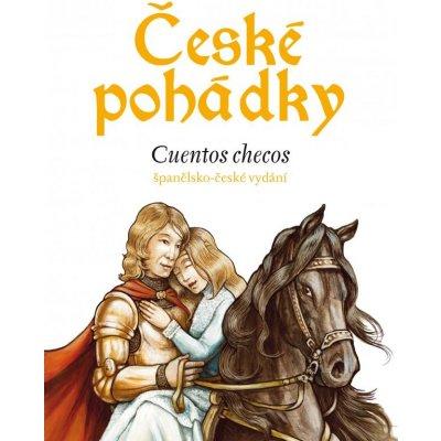 České pohádky - španělština - Eva Mrázková, Wolfgang Spitzbardt