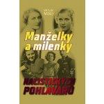Manželky a milenky nacistických pohlavárů - Václav Miko 2642e9a542e