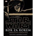 Star Wars Rok za rokem Obrazová kronika - kolektiv