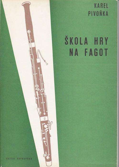 Karel Pivoňka: Škola hry na fagot