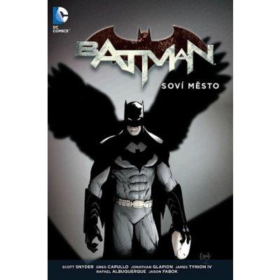 Batman - Soví město - Snyder Scott, Capullo Greg