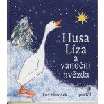 Husa Líza a vánoční hvězda - Petr Horáček