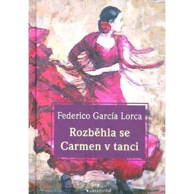Rozběhla se Carmen v tanci