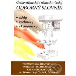 ČESKO-NĚMECKÝ / NĚMECKO-ČESKÝ ODBORNÝ SLOVNÍK + CD - Hana Hegerová; Tomáš Zahradníček