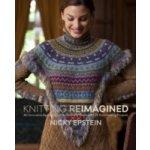 Knitting Reimagined - Epstein Nicky