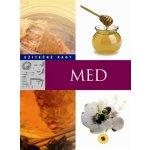 Med - Užitečné rady - neuveden