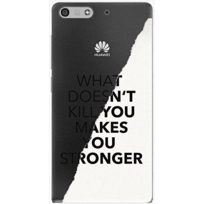 Pouzdro iSaprio Makes You Stronger - Huawei Ascend P7 Mini