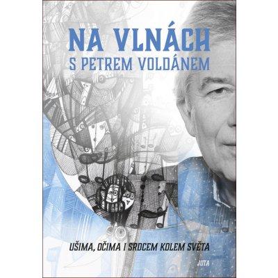 Na vlnách s Petrem Voldánem - Petr Voldán, Luka Brase Ilustrátor
